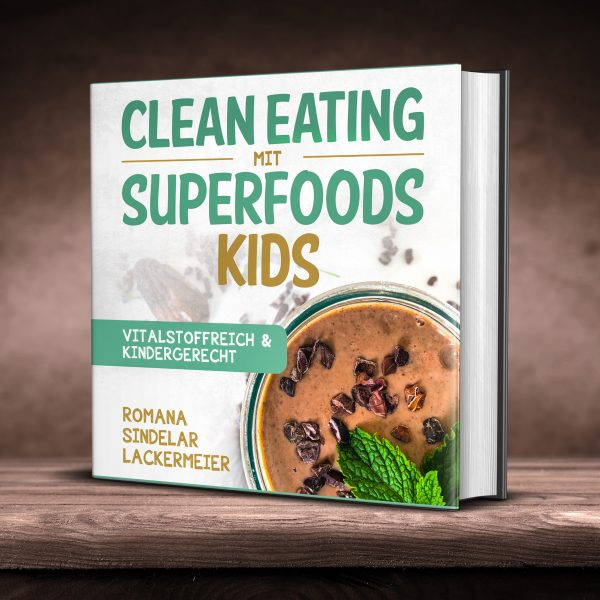 Clean Eating mit Superfoods – KIDS